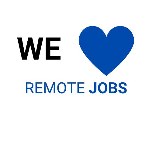 We Love Remote Jobs